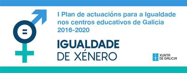 I Plan de actuacións para a Igualdade nos centros educativos de Galicia 2016-2020