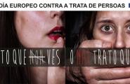 18 de outubro Día Europeo contra a Trata de Persoas