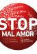 STOP MAL AMOR